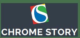 Chrome Story