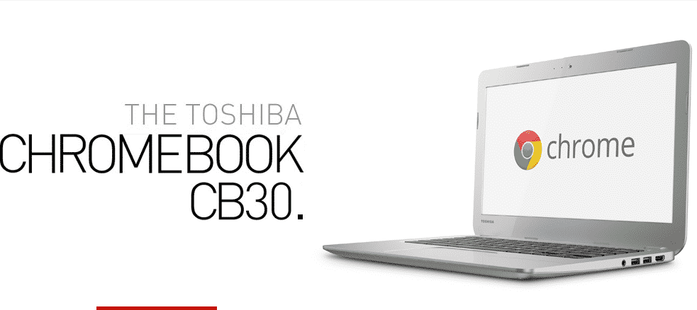chromebook  Toshiba CB30 007 is a New 13 Bay Trail Chromebook